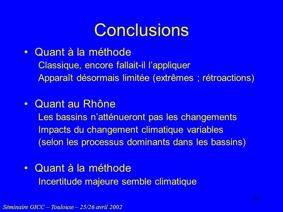 Conclusions Quant à la méthode Quant au Rhône