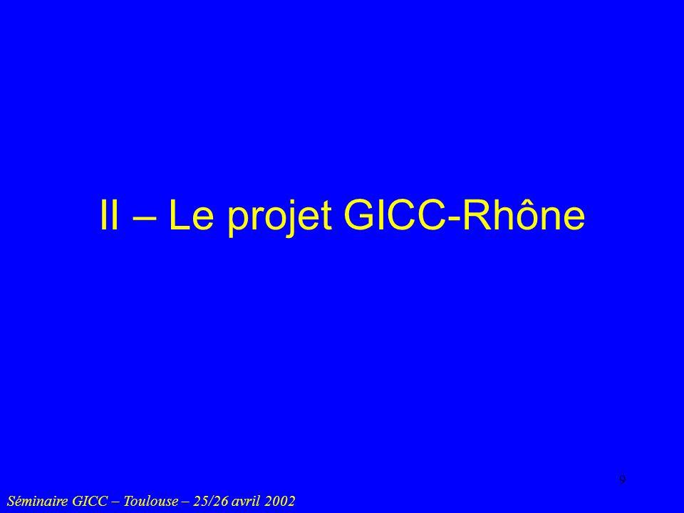 II – Le projet GICC-Rhône