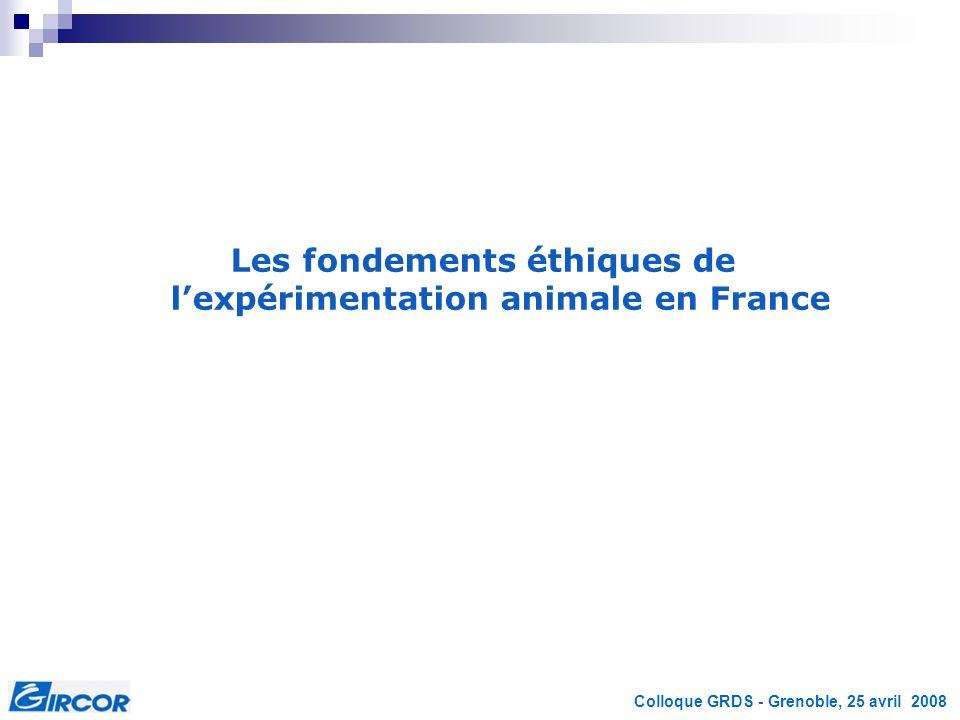 Les fondements éthiques de l'expérimentation animale en France