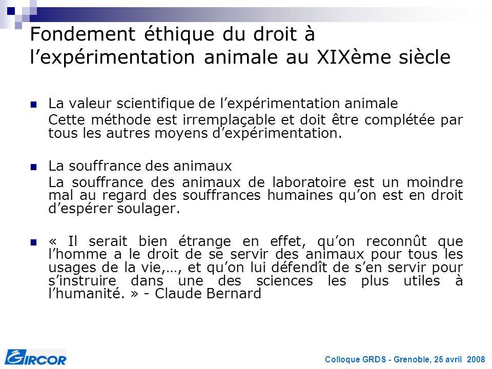 Fondement éthique du droit à l'expérimentation animale au XIXème siècle