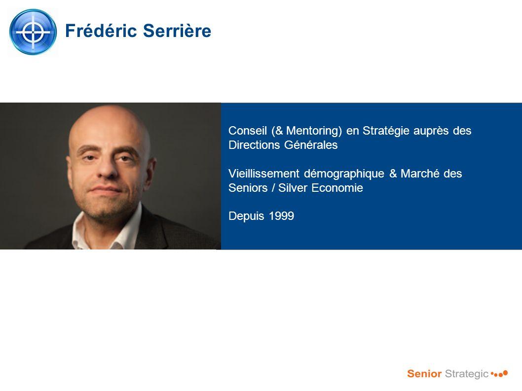 Frédéric Serrière Conseil (& Mentoring) en Stratégie auprès des Directions Générales.