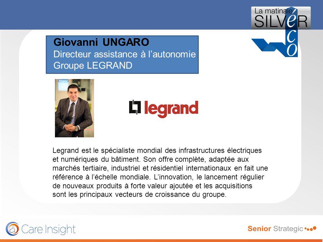 Giovanni UNGARO Directeur assistance à l'autonomie Groupe LEGRAND