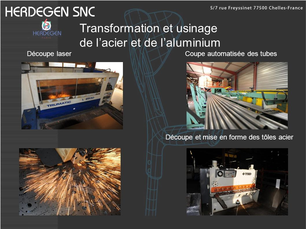 Transformation et usinage de l'acier et de l'aluminium