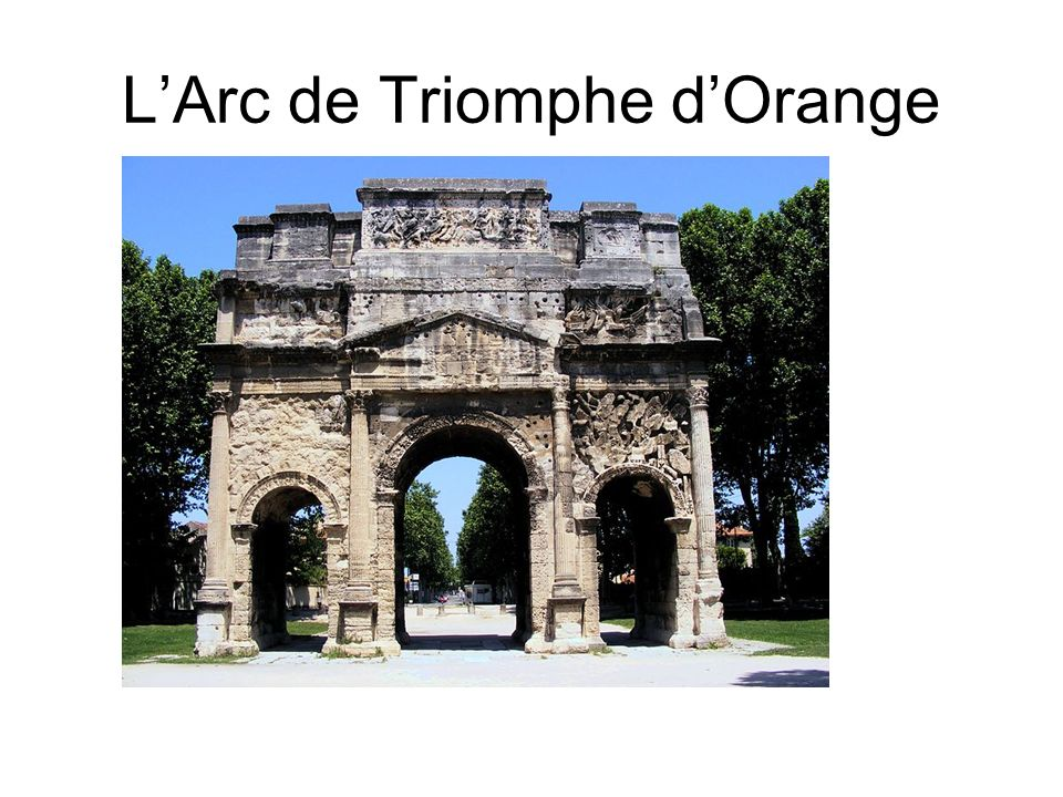L'Arc de Triomphe d'Orange
