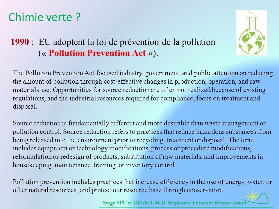 Chimie verte 1990 : EU adoptent la loi de prévention de la pollution