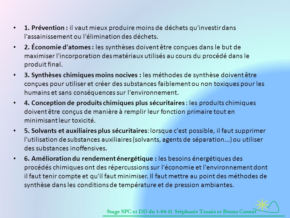 1. Prévention : il vaut mieux produire moins de déchets qu investir dans l assainissement ou l élimination des déchets.