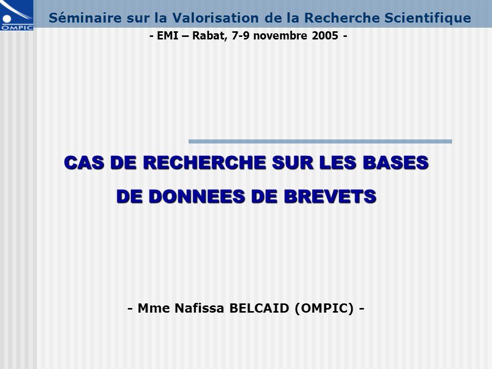 CAS DE RECHERCHE SUR LES BASES - Mme Nafissa BELCAID (OMPIC) -