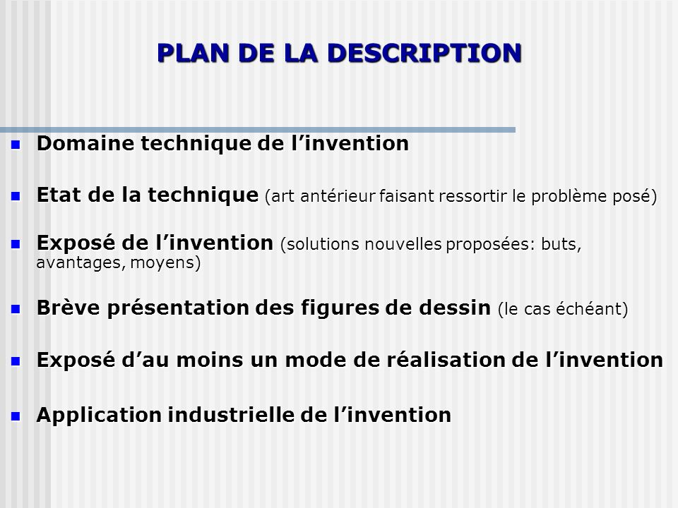 PLAN DE LA DESCRIPTION Domaine technique de l'invention