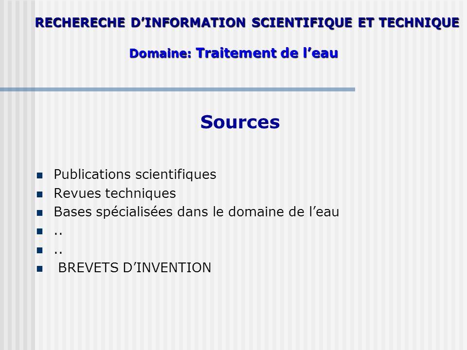 RECHERECHE D'INFORMATION SCIENTIFIQUE ET TECHNIQUE Domaine: Traitement de l'eau