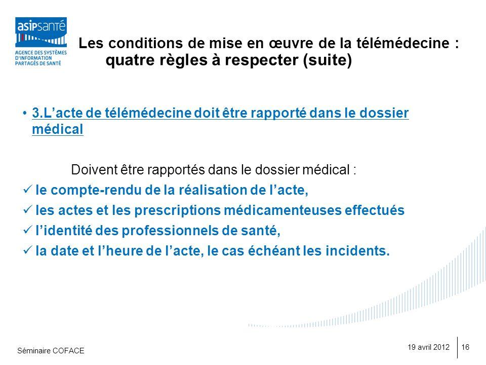 Les conditions de mise en œuvre de la télémédecine : quatre règles à respecter (suite)
