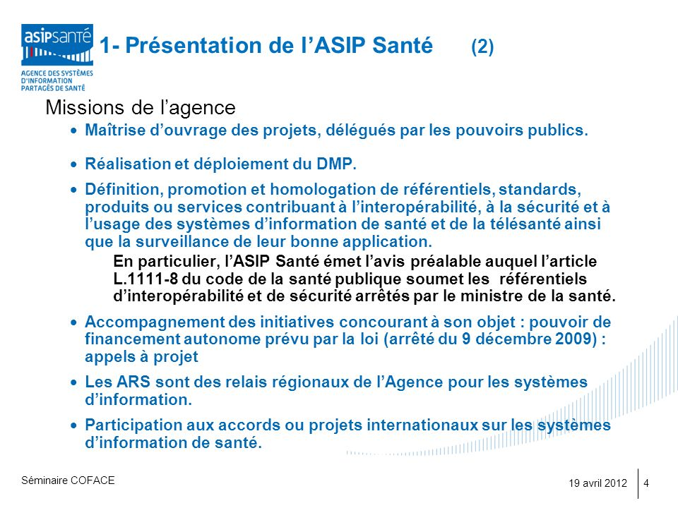 1- Présentation de l'ASIP Santé (2)