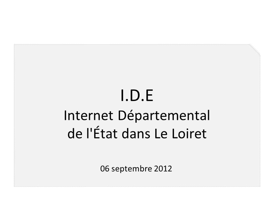 I.D.E Internet Départemental de l État dans Le Loiret