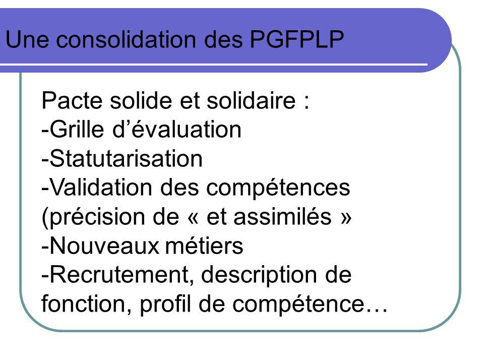 Une consolidation des PGFPLP