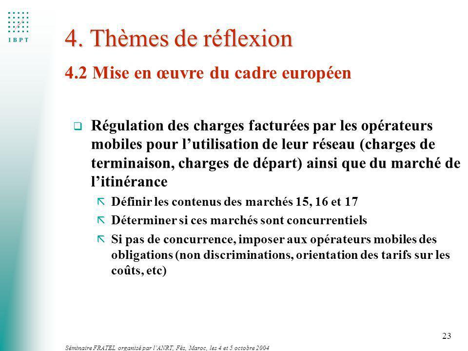 4. Thèmes de réflexion 4.2 Mise en œuvre du cadre européen
