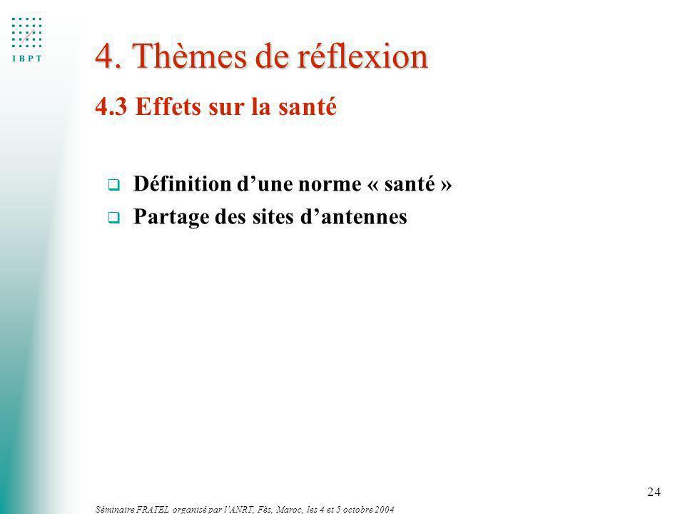 4. Thèmes de réflexion 4.3 Effets sur la santé