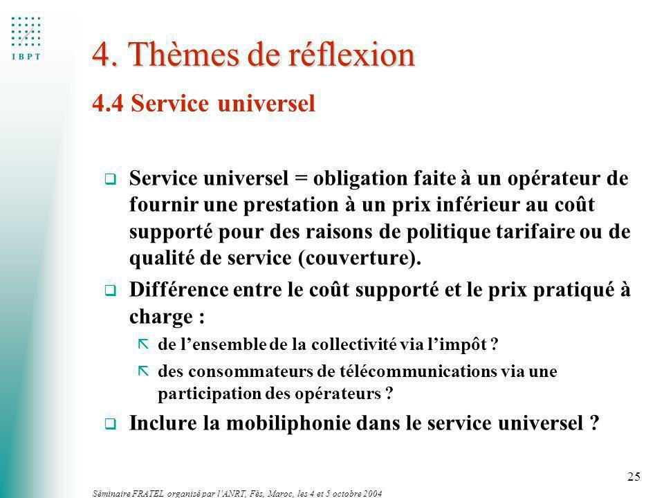 4. Thèmes de réflexion 4.4 Service universel