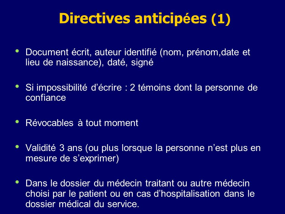 Directives anticipées (1)