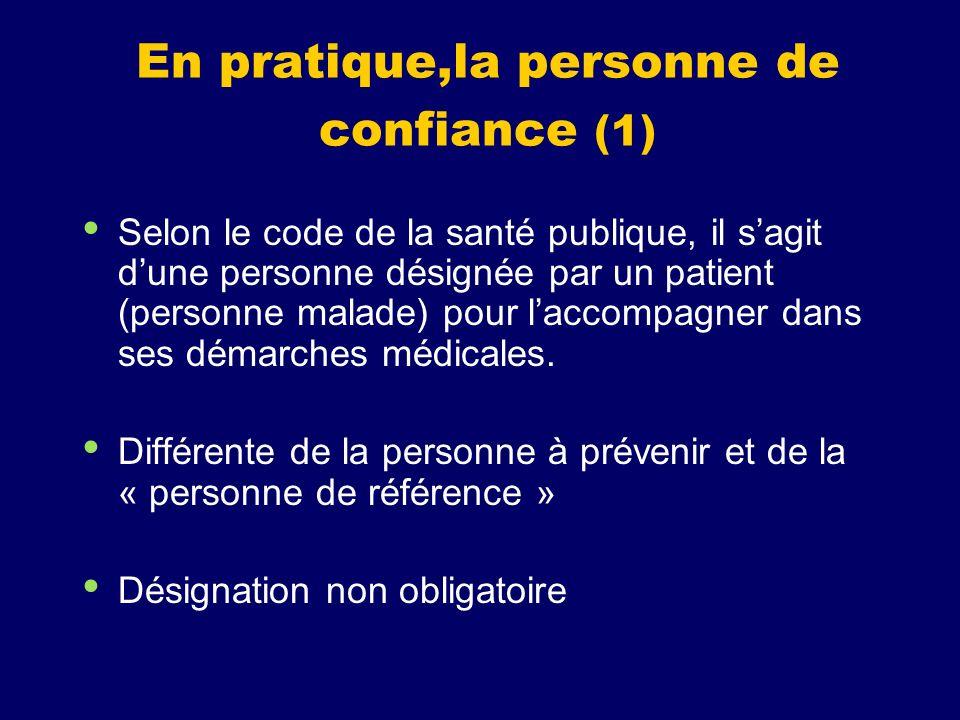 En pratique,la personne de confiance (1)