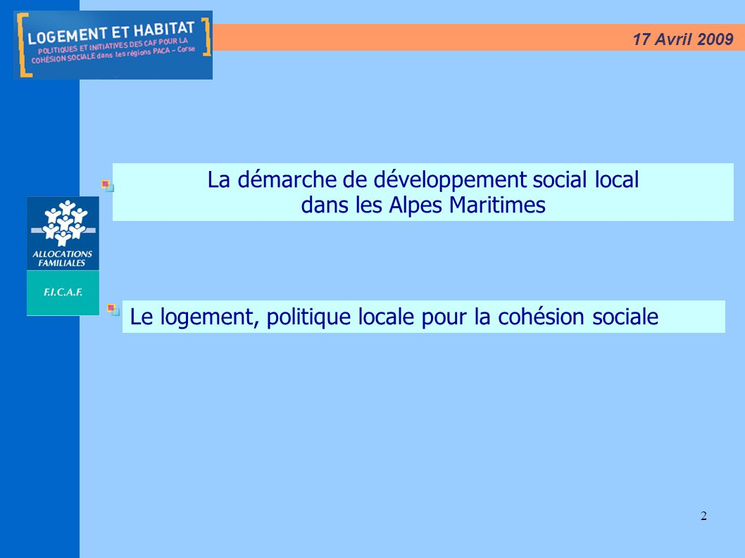 La démarche de développement social local dans les Alpes Maritimes
