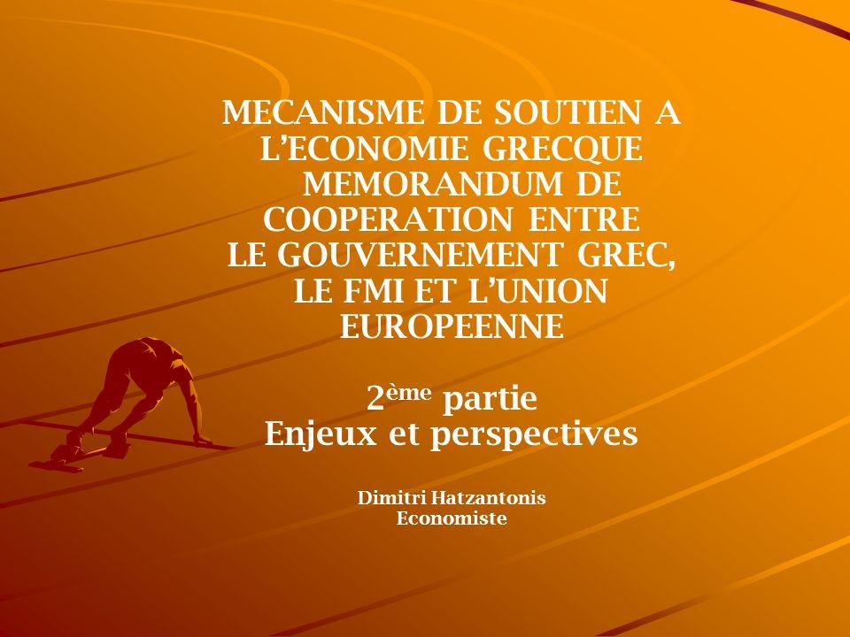 MECANISME DE SOUTIEN A L'ECONOMIE GRECQUE Enjeux et perspectives