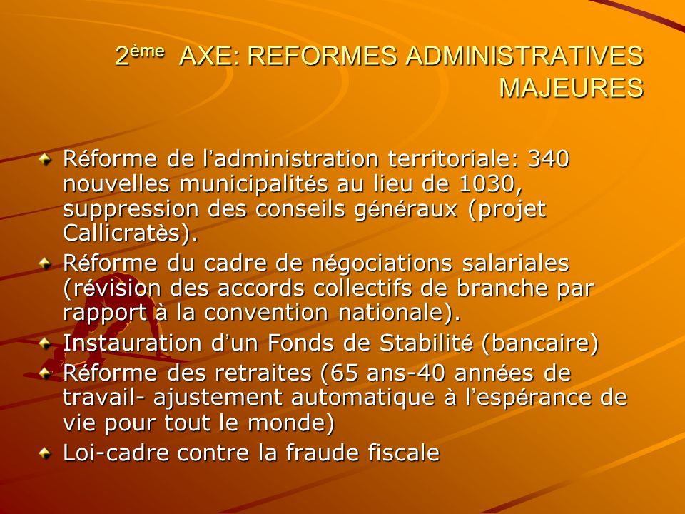 2ème AXE: REFORMES ADMINISTRATIVES MAJEURES