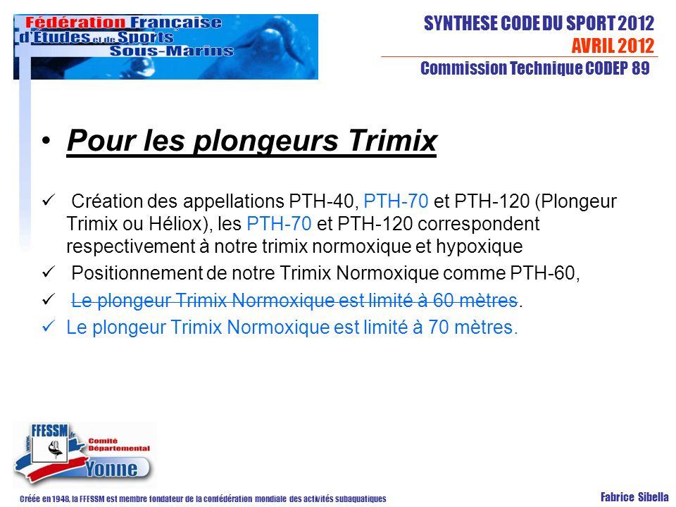 Pour les plongeurs Trimix