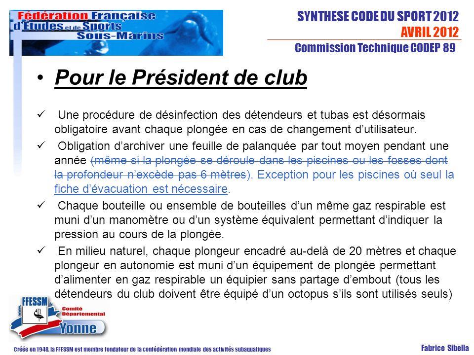 Pour le Président de club