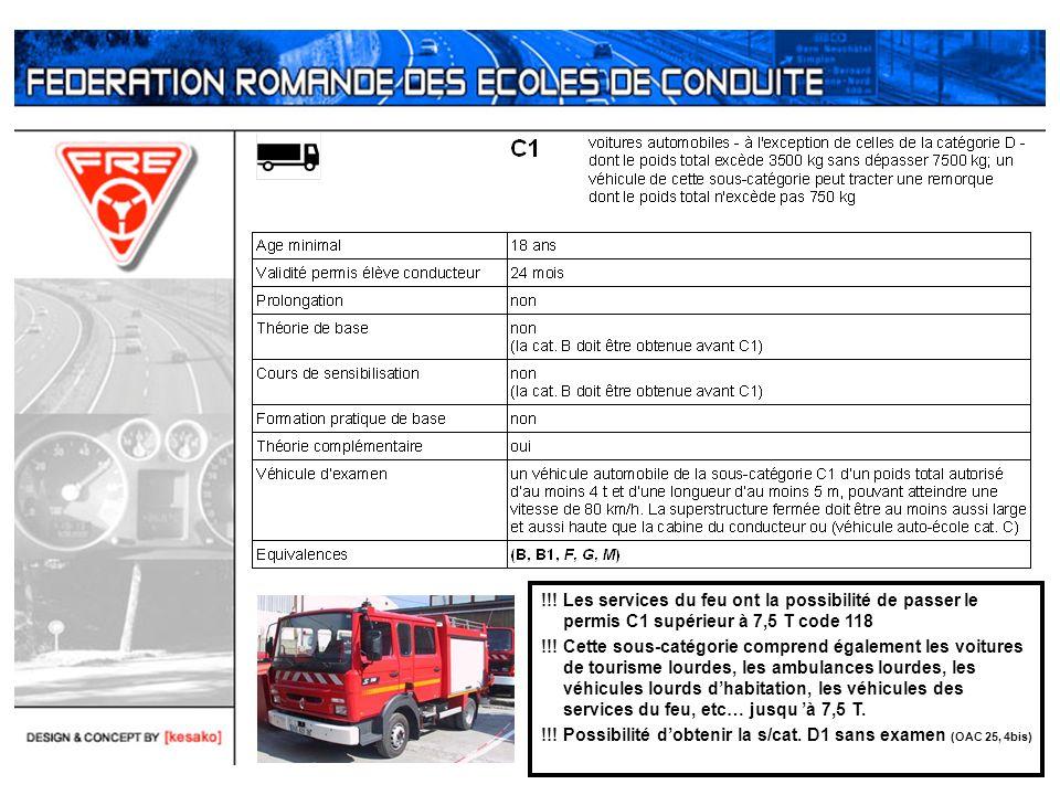 !!! Les services du feu ont la possibilité de passer le permis C1 supérieur à 7,5 T code 118