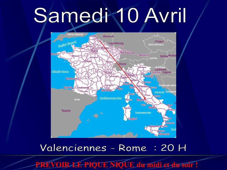Samedi 10 Avril Valenciennes - Rome : 20 H