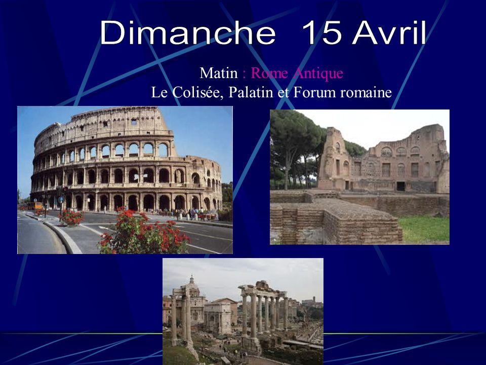 Le Colisée, Palatin et Forum romaine