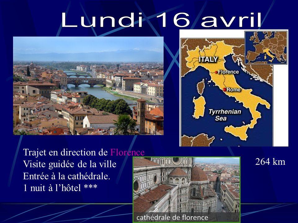 Lundi 16 avril Trajet en direction de Florence