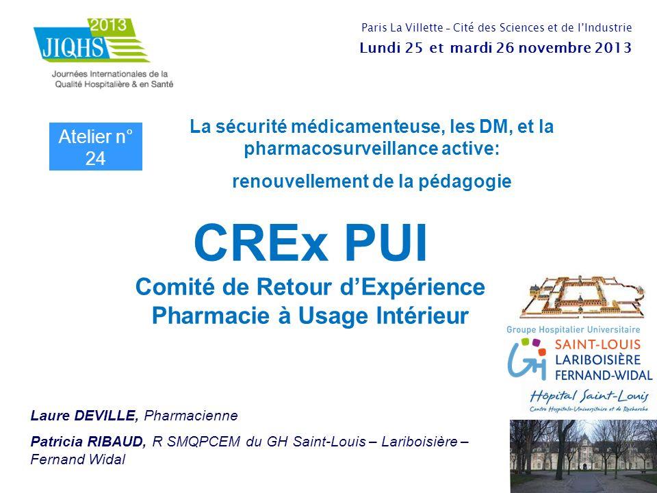 CREx PUI Comité de Retour d'Expérience Pharmacie à Usage Intérieur