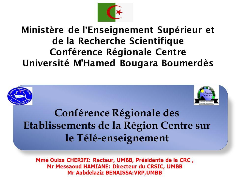 Ministère de l'Enseignement Supérieur et de la Recherche Scientifique Conférence Régionale Centre