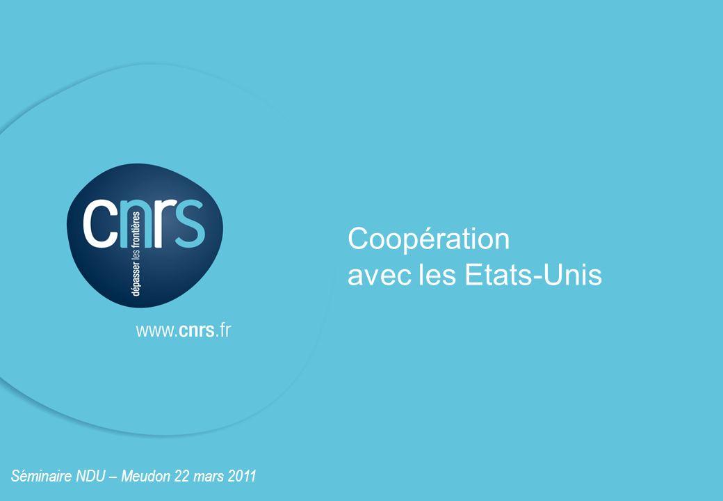 Coopération avec les Etats-Unis Séminaire NDU – Meudon 22 mars 2011