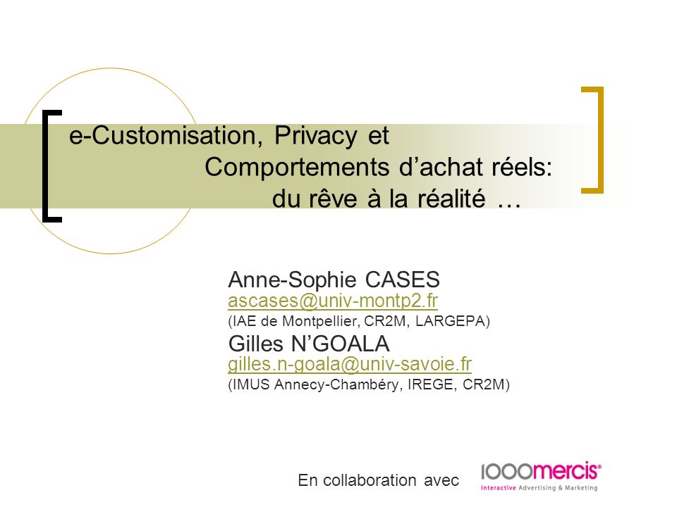 e-Customisation, Privacy et. Comportements d'achat réels: