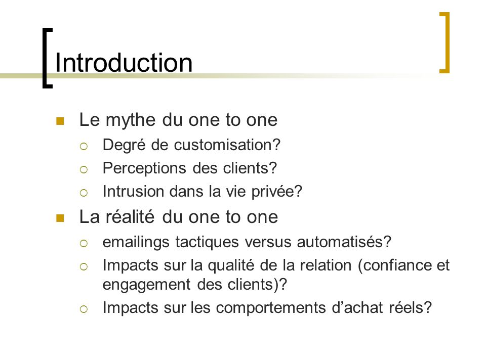 Introduction Le mythe du one to one La réalité du one to one