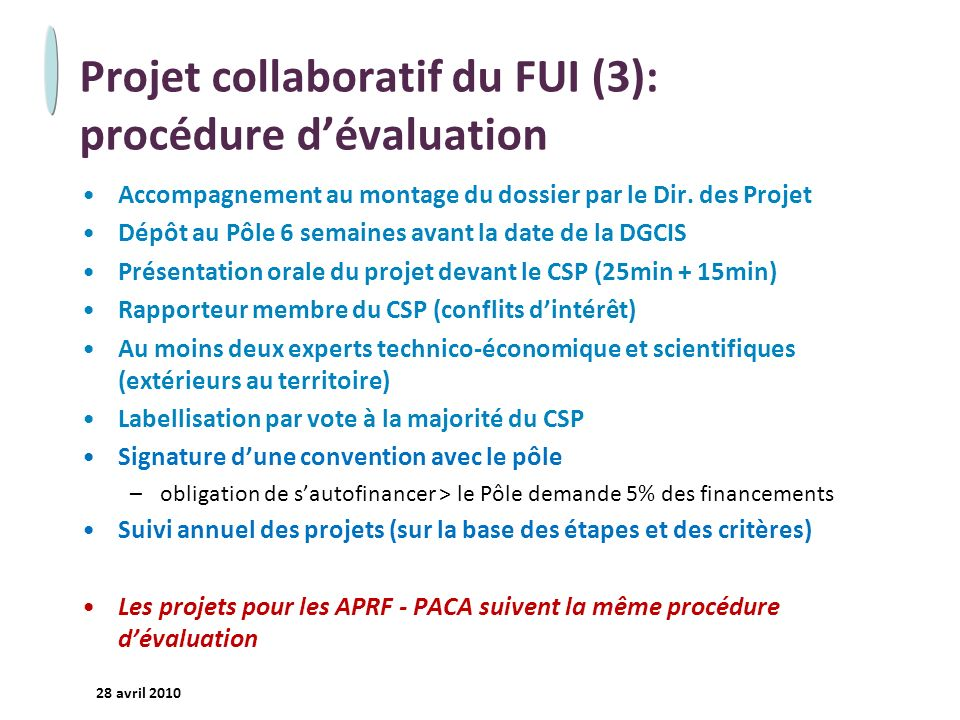 Projet collaboratif du FUI (3): procédure d'évaluation