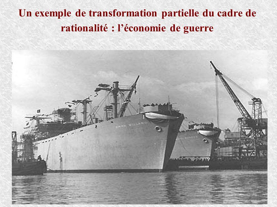 Un exemple de transformation partielle du cadre de rationalité : l'économie de guerre