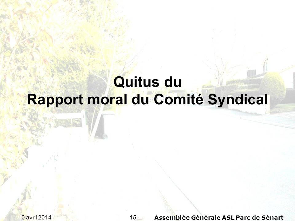 Quitus du Rapport moral du Comité Syndical