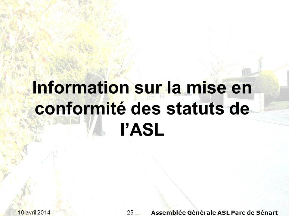 Information sur la mise en conformité des statuts de l'ASL