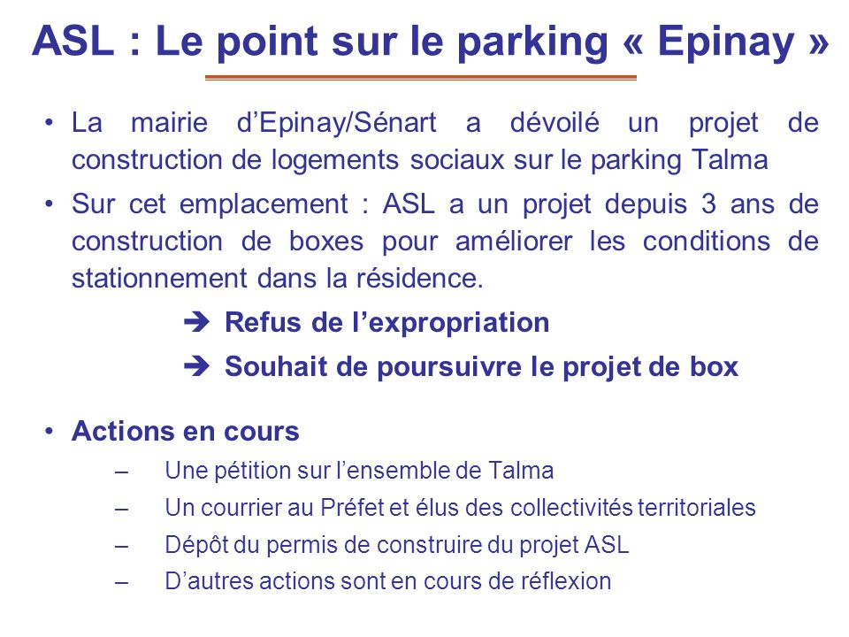 ASL : Le point sur le parking « Epinay »