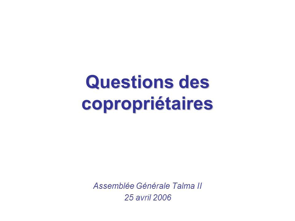Questions des copropriétaires