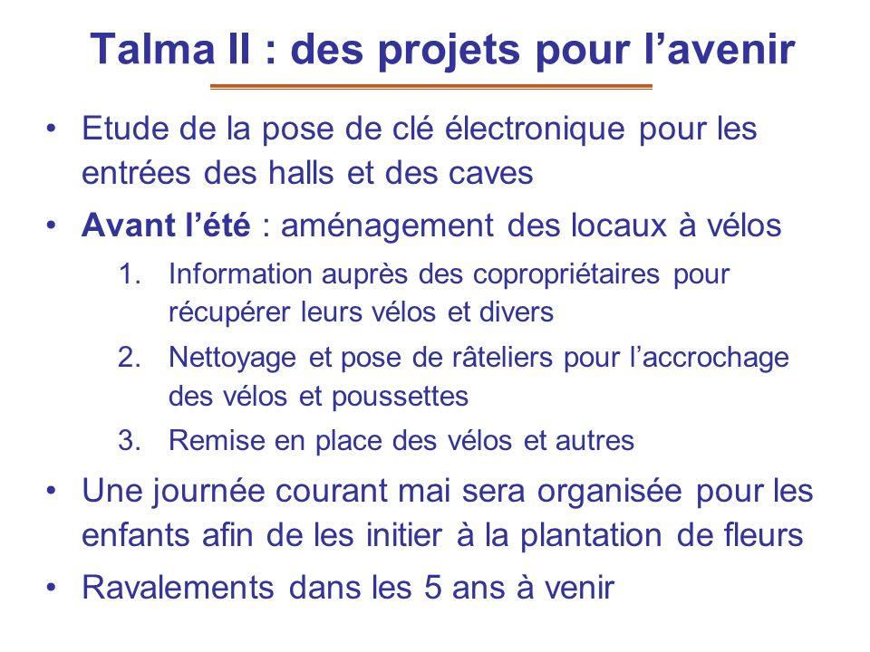 Talma II : des projets pour l'avenir