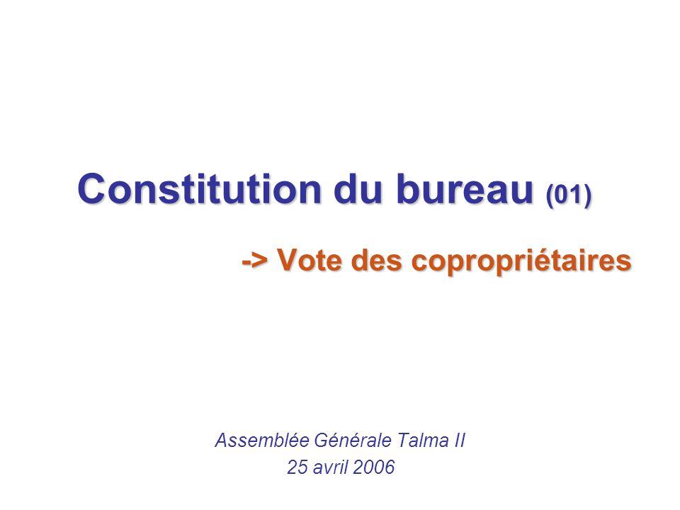 Constitution du bureau (01) -> Vote des copropriétaires