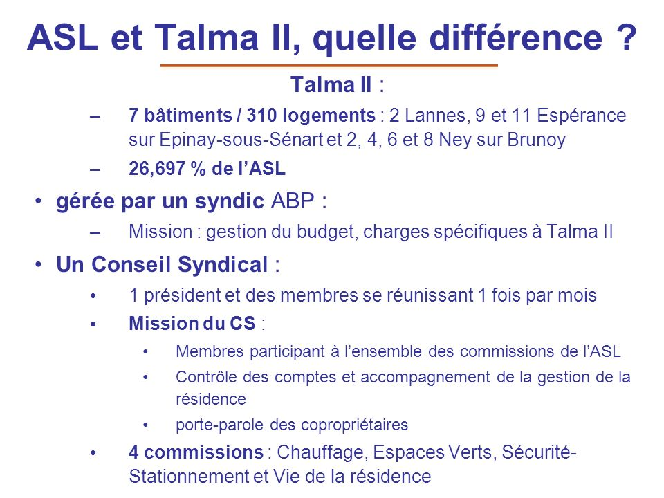 ASL et Talma II, quelle différence
