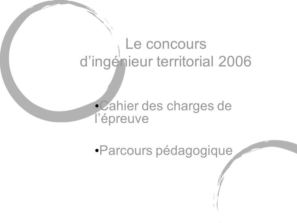 Le concours d'ingénieur territorial 2006