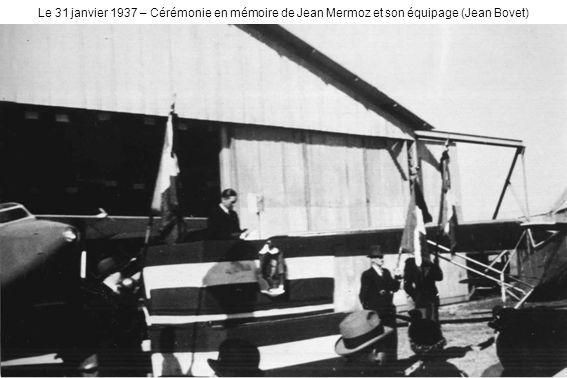 Le 31 janvier 1937 – Cérémonie en mémoire de Jean Mermoz et son équipage (Jean Bovet)