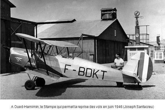 A Oued-Hamimin, le Stampe qui permet la reprise des vols en juin 1946 (Joseph Santacreu)