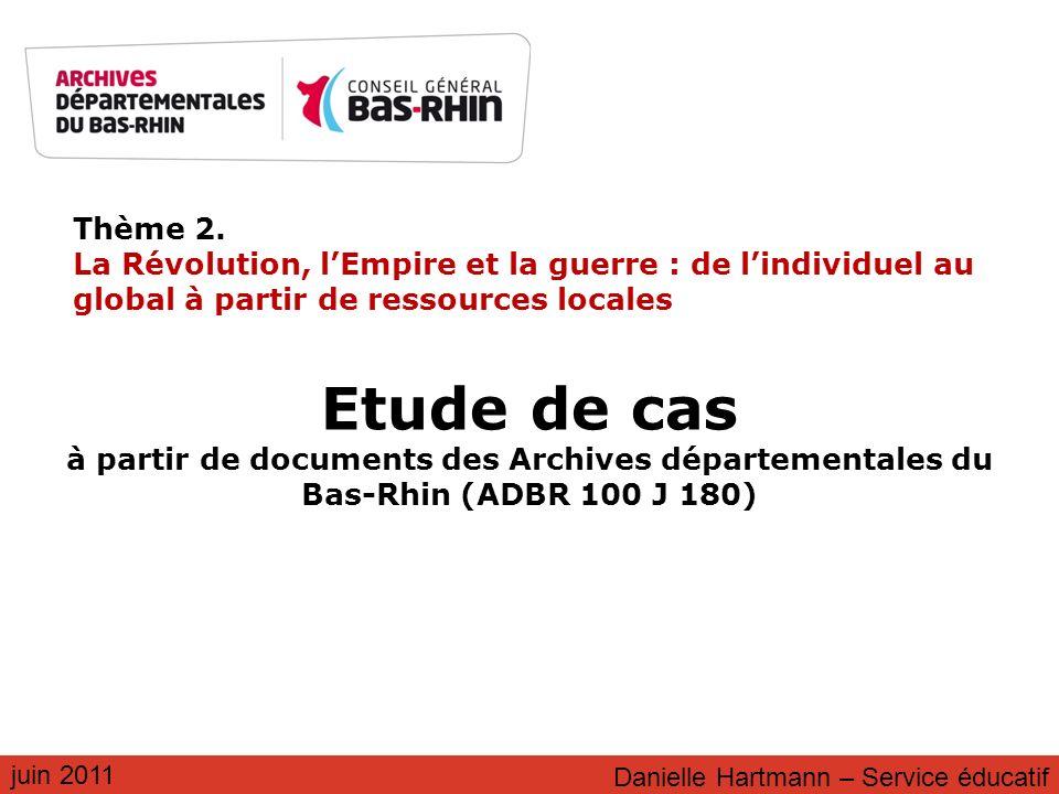 Thème 2. La Révolution, l'Empire et la guerre : de l'individuel au global à partir de ressources locales