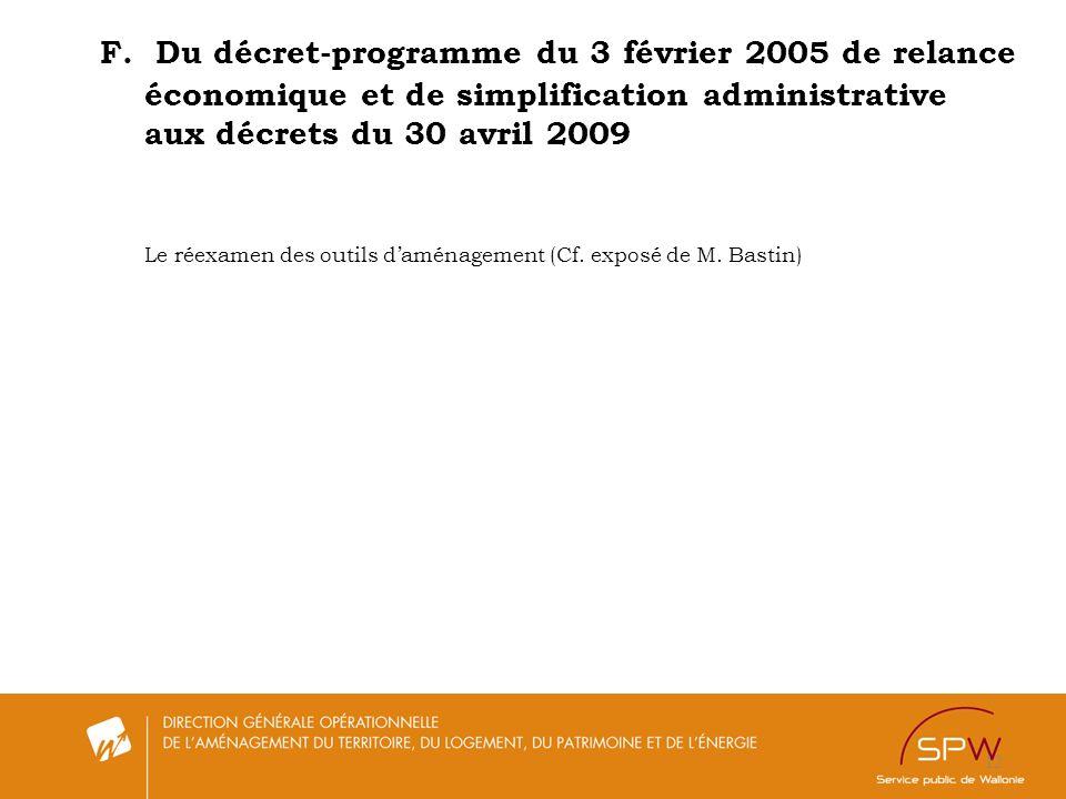 F. Du décret-programme du 3 février 2005 de relance